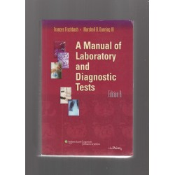 A Manual of Laboratory and Diagnostic Tests edition 8 F.Fischbach