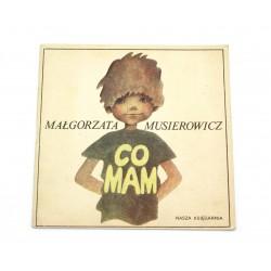 Co mam - Małgorzata Musierowicz