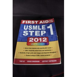 First Aid for the Usmle Step 1, 2012 - Tao Le, Vikas Bhushan, Jeffrey Hofmann