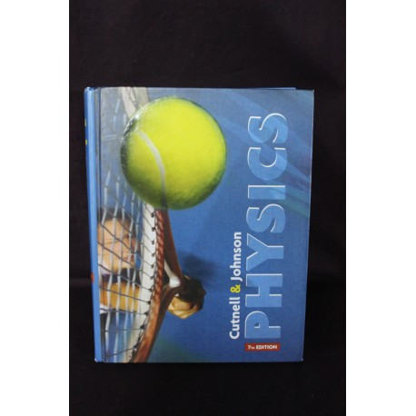 Physics 7th Edition - John D. Cutnell & Kenneth W. Johnson